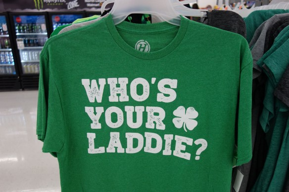 "A St. Patrick's Day t-shirt with the phrase ""Who's Your Laddie?"""